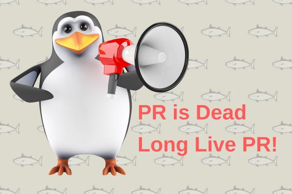 Is PR dead? Long Live PR